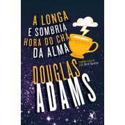 A longa e sombria hora do chá da alma - eBook