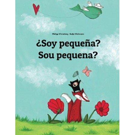 Soy Pequena  Sou Pequena   Libro Infantil Ilustrado Espanol Portugues Brasileno  Edicion Bilingue