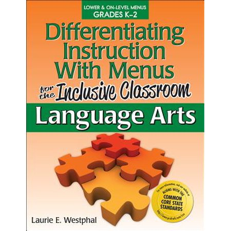 Differentiating Instruction with Menus for the Inclusive Classroom: Language Arts (Grades K-2) (Menus Language Arts)
