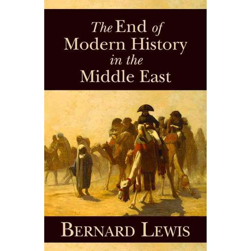 The End of Modern History in the Middle East