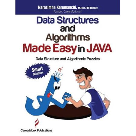 Data Structures and Algorithms Made Easy in Java : Data Structure and Algorithmic Puzzles, Second