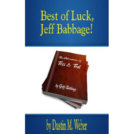 Best of Luck, Jeff Babbage! - eBook