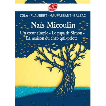 Naïs Micoulin, Un coeur simple, Le papa de Simon, La maison du chat-qui-pelote - eBook](La Maison De Mickey Halloween)