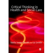 Critical Thinking in Health and Social Care - eBook