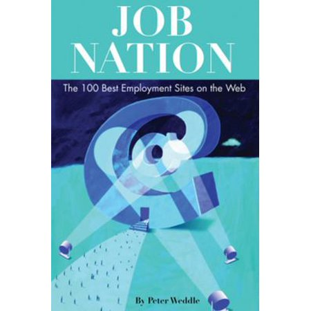 Job Nation   The 100 Best Employment Sites On The Web
