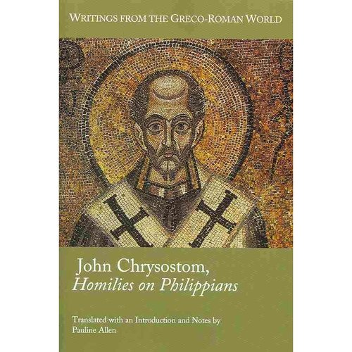 John Chrysotom, Homilies on Philippians