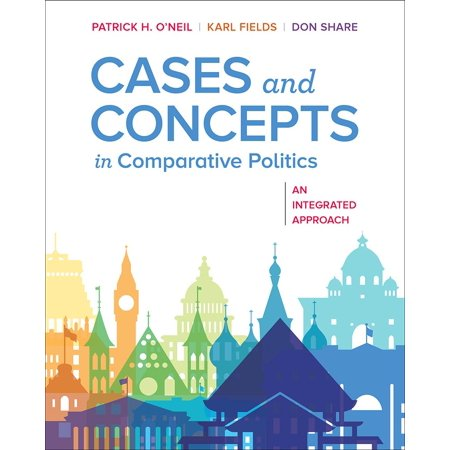 Cases and Concepts in Comparative Politics : An Integrated Approach