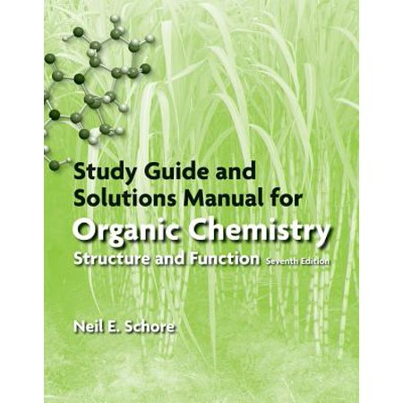 Study Guide/Solutions Manual for Organic