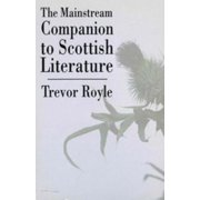The Mainstream Companion to Scottish Literature - eBook