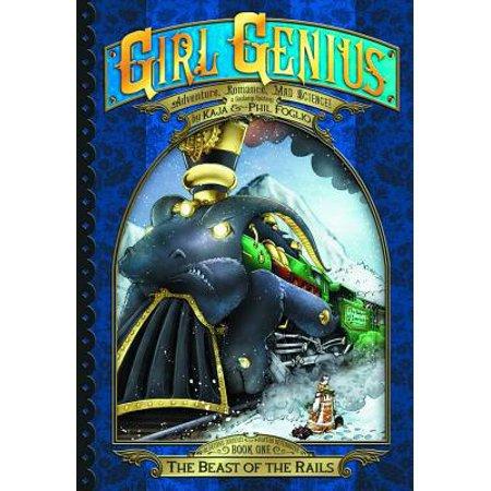 Girl Genius: The Second Journey of Agatha Heterodyne Volume 1 : The Beast of the