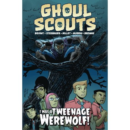 Ghoul Scouts: I Was a Tweenage - Werewolf Claw Marks