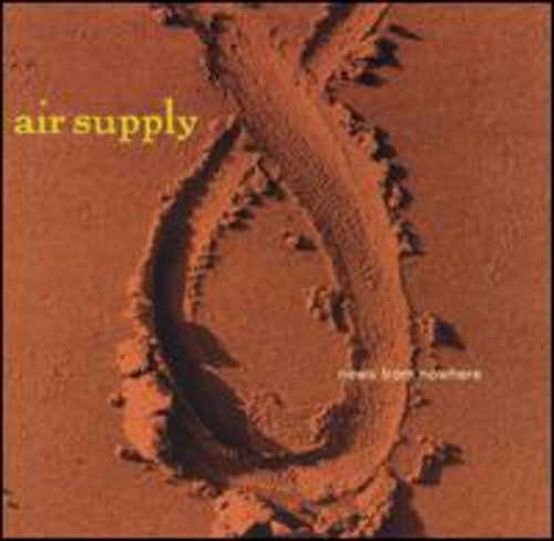 Air Supply - News From Nowhere [CD]