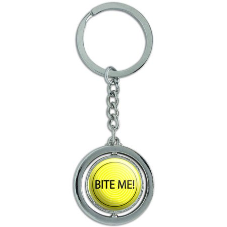 Bite Me! I Don't Care Spinning Round Metal Key Chain Keychain - Round Metal Key Tag