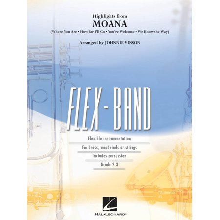 Hal Leonard Highlights From Moana Concert Band Level 2 3 Arranged By Johnnie Vinson