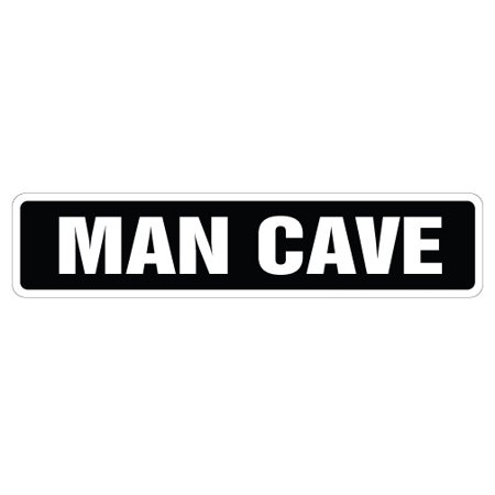 MAN CAVE Street Sign room manroom garage funny signs | Indoor/Outdoor | 18