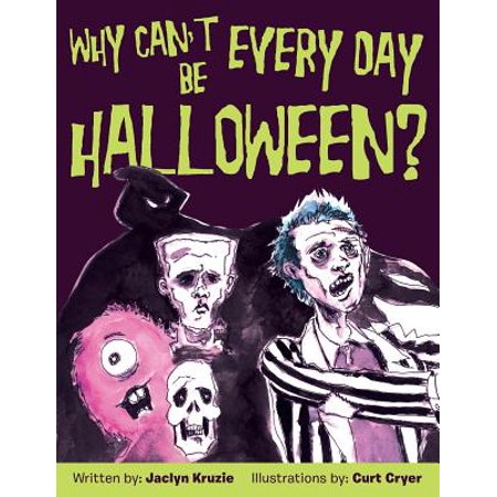 Everyday Is Like Halloween Lyrics (Why Can't Every Day Be)