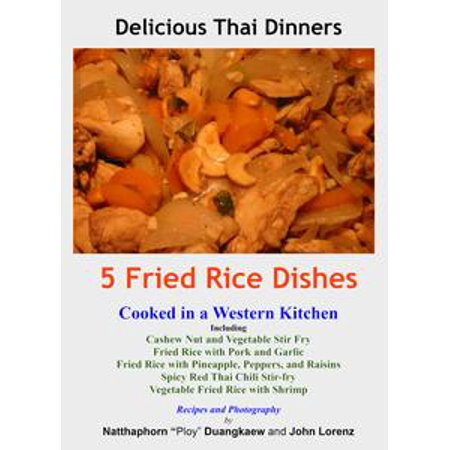 Fried Rice Dishes (5 Fried Rice Dishes - eBook )