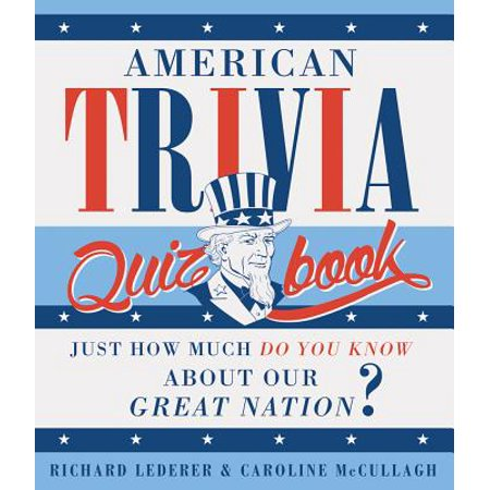 American Trivia Quiz Book : Just How Much Do You Know about Our Great Nation? - How Much Does Confetti Cost