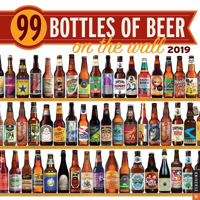 99 Bottles of Beer on the Wall 2019 Wall Calendar (Other)