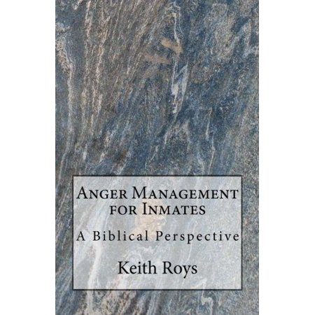 Anger Management For Inmates  A Biblical Perspective