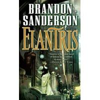 Elantris : Tenth Anniversary Author's Definitive Edition