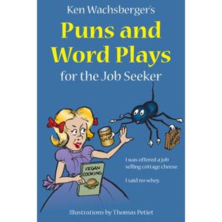 Ken Wachsberger's Puns and Word Plays for the Job Seeker - eBook