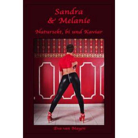 Sandra & Melanie - Natursekt, bi und Kaviar - eBook - Sandra Und Die Halloween