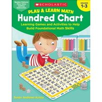 Play & Learn Math: Hundred Chart: Learning Games and Activities to Help Build Foundational Math Skills (Paperback)