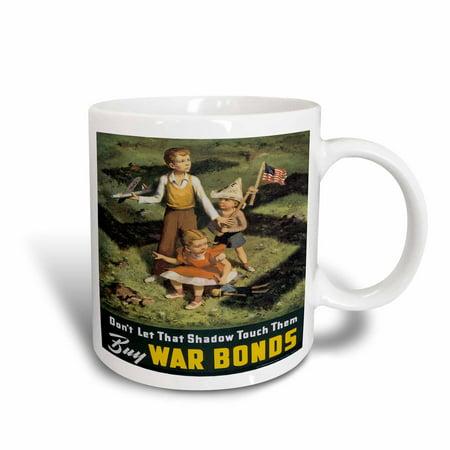 3dRose Vintage Dont Let that Shadow Touch Them Buy War Bonds, Ceramic Mug, 15-ounce