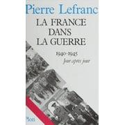 La France dans la guerre - eBook