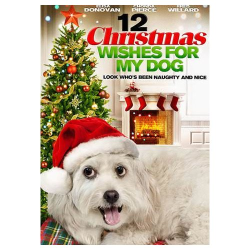 12 Christmas Wishes For My Dog (2011)