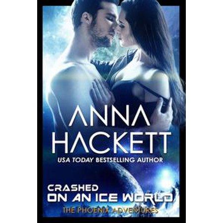 Crashed on an Ice World (Phoenix Adventures #11) - eBook