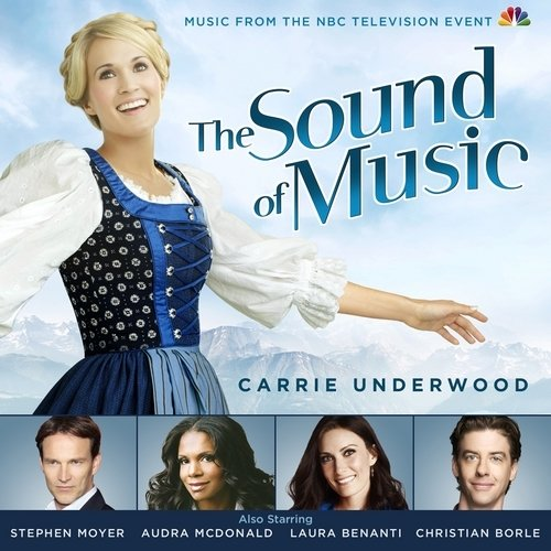 The Sound Of Music (2013 NBC Television Cast) Soundtrack