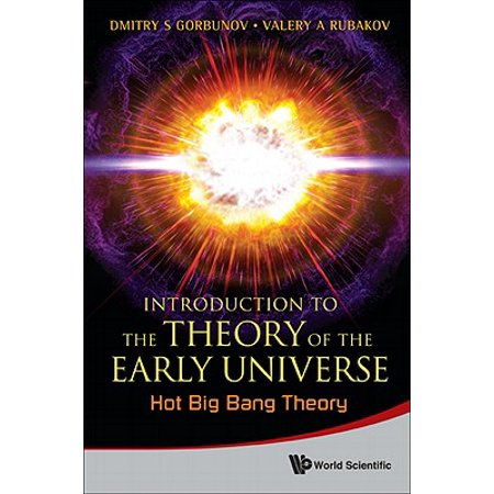 Introduction to the Theory of the Early Universe: Hot Big Bang