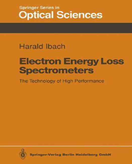 Click here to buy Electron Energy Loss Spectrometers: The Technology of High Performance.