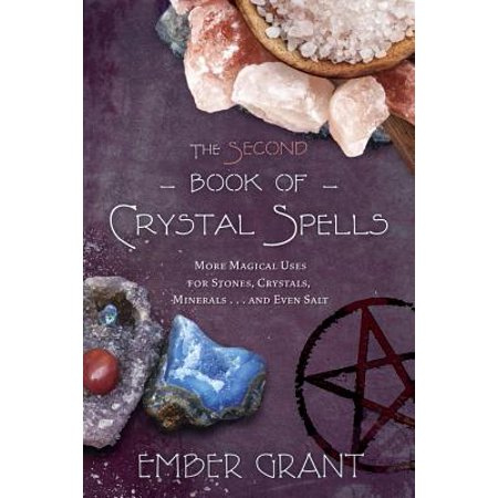 The Second Book of Crystal Spells : More Magical Uses for Stones, Crystals, Minerals... and Even Salt](Spells For Halloween)