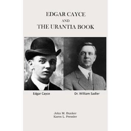 Edgar Cayce and the Urantia Book (Edgar Cayce Massage)