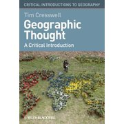 Geographic Thought : A Critical Introduction