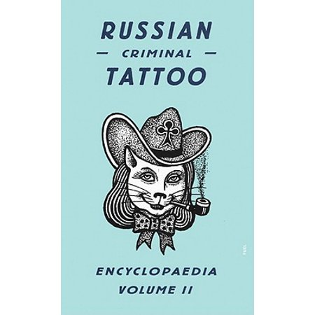 Russian Criminal Tattoo Encyclopaedia, Volume II (Packer Two Models Of The Criminal Process)