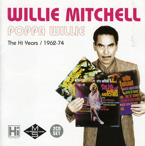 Poppa Willie: Hi Years 1962-1974