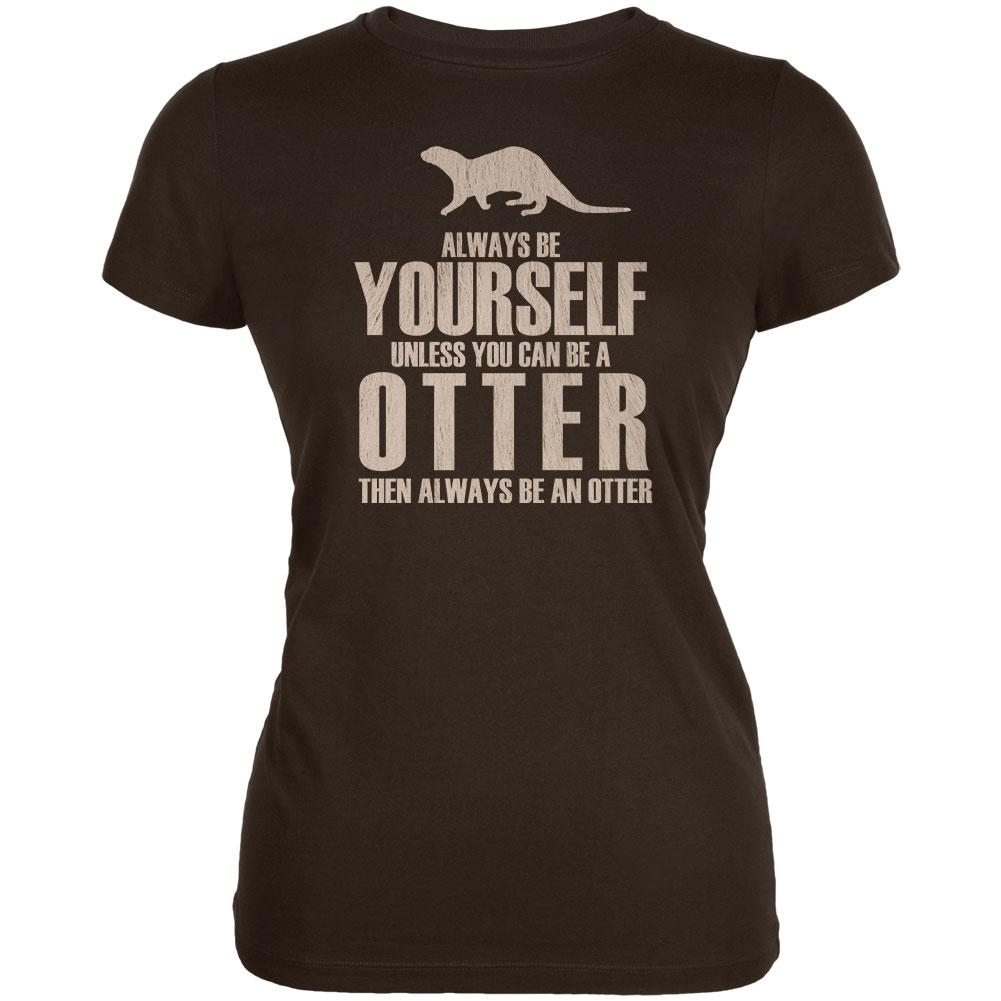 Always Be Yourself Otter Juniors Soft T Shirt