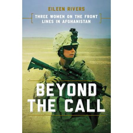 Beyond the Call : Three Women on the Front Lines in