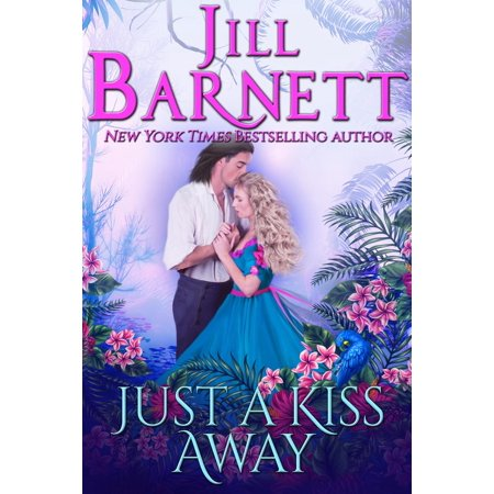 Just A Kiss Away (Classic Love & Laughter Book 3) - eBook