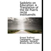Sadoleto on Education : A Translation of the de Pueris Recte Instituendis