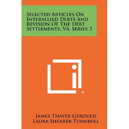 Selected Articles On Interallied Debts And Revision Of The Debt Settlements  V4  Series 2