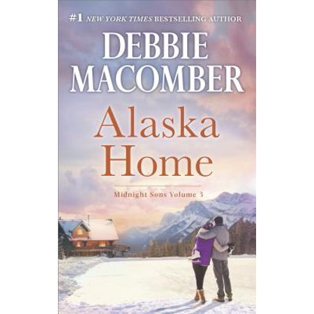 Alaska Home : A Romance Novel Falling for Him