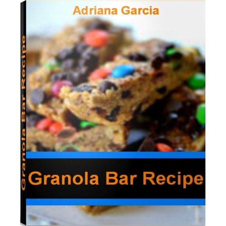 Granola Bar Recipe - eBook (Granola Recipe)
