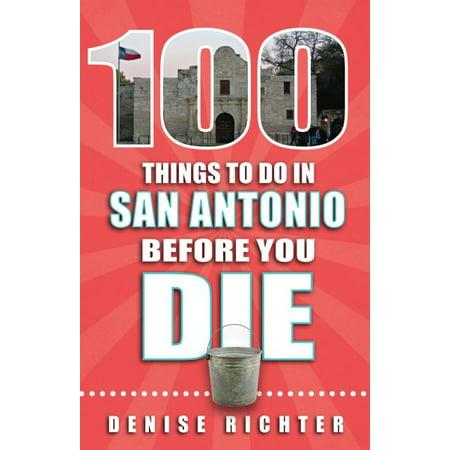 100 Things to Do in San Antonio Before You Die](Costume Shops In San Antonio)