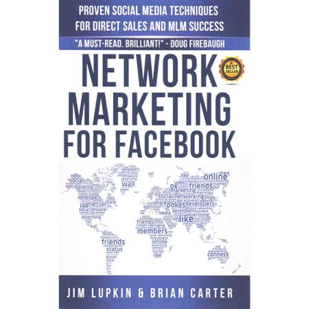 Network Marketing For Facebook  Proven Social Media Techniques For Direct Sales   Mlm Success