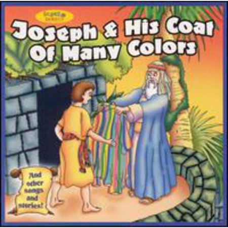 Joseph & His Coat Of Many Colors - Joseph And His Coat Of Many Colors